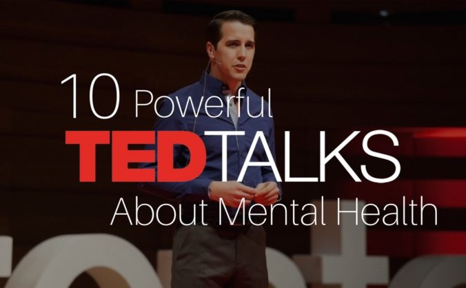 10 Powerful Ted Talks About Mental Health